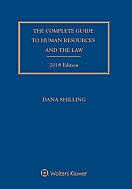 Complete Guide to Human Resources and the Law, 2018 Edition