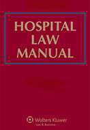 Hospital Law Manual by Nathan Hershey ,Christopher Holt