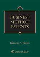 Business Method Patents, Second Edition by Gregory A. Stobbs