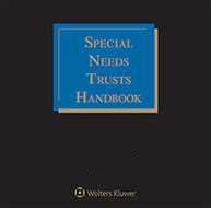 Special Needs Trusts Handbook
