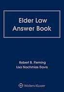 Elder Law Answer Book, Fourth Edition