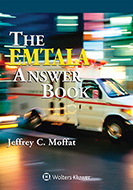 EMTALA Answer Book, 2017 Edition