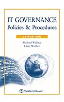 IT Governance: Policies & Procedures, 2019 Edition by WALLACE