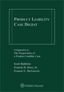 Product Liability Case Digest, 2018-2019 Edition by BALDWIN