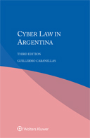 Cyber Law in Argentina, Third edition by CABANELLAS