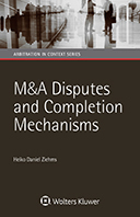 M&A Disputes and Completion Mechanisms by ZIEHMS