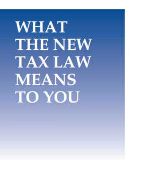 What the New Tax Law Means to You 2018 by Joanne Mitchell-George Wolters Kluwer Legal & Regulatory U.S.