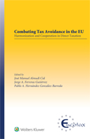 Combating Tax Avoidance in the EU: Harmonization and Cooperation in Direct Taxation by CID