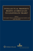Intellectual Property Rights as Obstacles to Legitimate Trade? by HEATH